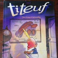 Cómics: TITEUF 1: DIEU, LE SEXE ET LES BRETELLES - ZEP. GLENAT. 1ª EDICIÓN, 1993 (FRANCÉS). Lote 296822138