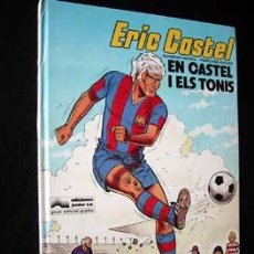 Cómics: ERIC CASTEL - EN CASTEL I ELS TONIS. Lote 13741821