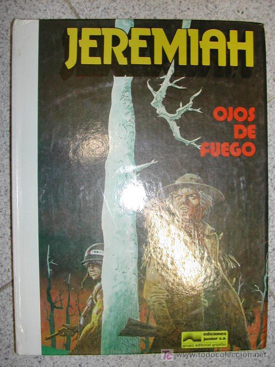 JEREMIAH. HERMAN. 1ª EDICION 1981 GRIJALBO JUNIOR Nº 4 OJOS DE FUEGO. TENGO MÁS NÚMEROS.DIME LOS QUE (Tebeos y Comics - Grijalbo - Jeremiah)
