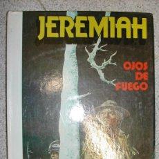 Cómics: JEREMIAH. HERMAN. 1ª EDICION 1981 GRIJALBO JUNIOR Nº 4 OJOS DE FUEGO. TENGO MÁS NÚMEROS.DIME LOS QUE. Lote 27034552