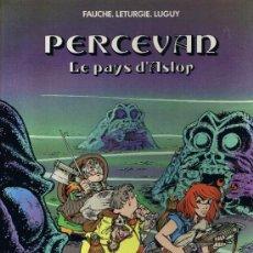 Cómics: LE PAYS D´ASLOR - SERIE PERCEVAN - TOME 4. Lote 5086323
