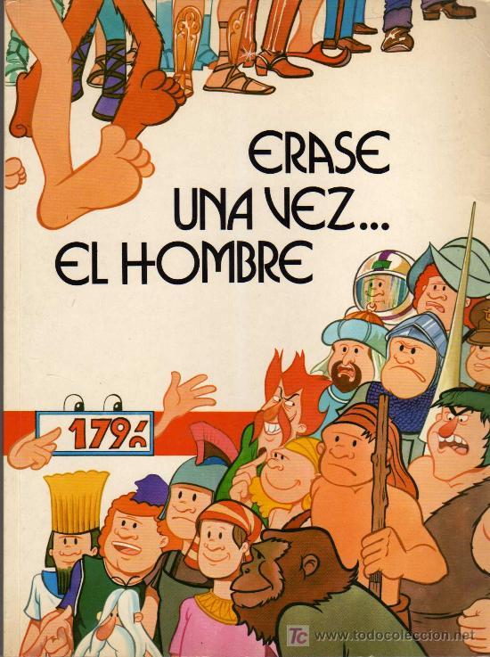 ERASE UNA VEZ EL HOMBRE - ED. JUNIOR / GRIJALBO - 1979 (Tebeos y Comics - Grijalbo - Otros)