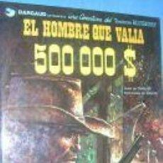 Comics - BLUEBERRY.Nº 8.EL HOMBRE QUE VALIA 500000 $.C1199. - 5845474