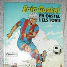 Cómics: ERIC CASTEL 1. FUTBOL CLUB BARCELONA. REDING Y HUGUES. CATALAN. COMIC BELGA. GRIJALBO. Lote 26135462