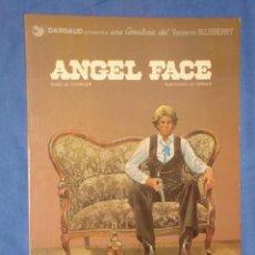 Comics - TENIENTE BLUEBERRY Nº11 * ANGEL FACE * DARGAUD * GRIJALDO / DARGAUD * IMPECABLE * AÑO 1980 * - 18800628