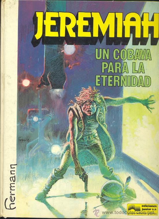 JEREMIAH: UN COBAYA PARA LA ETERNIDAD (Tebeos y Comics - Grijalbo - Jeremiah)