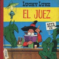 Cómics: LUCKY LUKE - EL JUEZ - TORAY - 2ª EDICIÓN 1969 - LOMO DE TELA ROJO. Lote 22799795