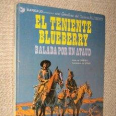 Comics - El teniente Blueberry Balada por un ataud. Dargaud nº 9. 1979 - 25543538