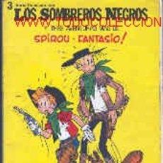 Cómics: SPIROU Y FANTASIO: LOS SOMBREROS NEGROS Y 3 AVENTURAS MÁS. Lote 27084932