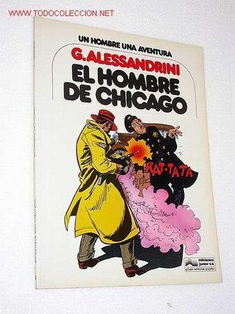EL HOMBRE DE CHICAGO. GIANCARLO ALESSANDRINI. UN HOMBRE UNA AVENTURA Nº 3. GRIJALBO. BARCELONA, 1979 (Tebeos y Comics - Grijalbo - Otros)