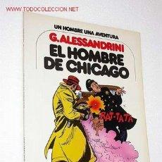 Cómics: EL HOMBRE DE CHICAGO. GIANCARLO ALESSANDRINI. UN HOMBRE UNA AVENTURA Nº 3. GRIJALBO. BARCELONA, 1979. Lote 26339459