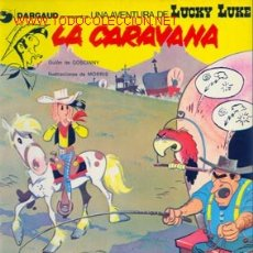 Cómics: LUCKY LUKE LA CARAVANA. Lote 26518271
