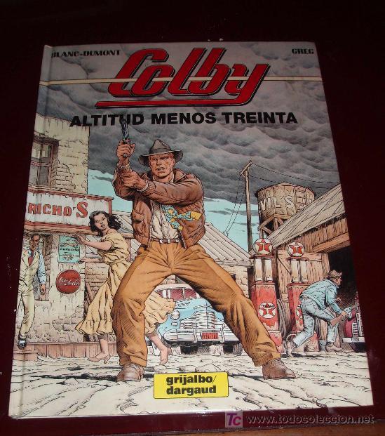 COLBY Nº 1. ALTITUD MENOS TREINTA. (Tebeos y Comics - Grijalbo - Otros)
