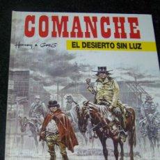 Cómics: COMANCHE 5 EL DESIERTO SIN LUZ. Lote 23763011