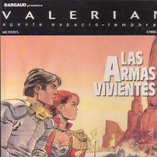 Cómics: VALERIAN Nº 14 - LAS ARMAS VIVIENTES - EDITA : GRIJALBO 1991. Lote 14049567