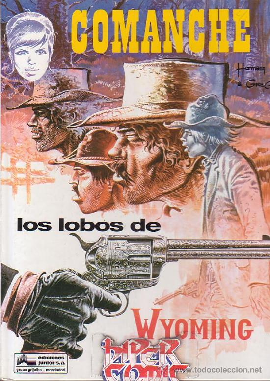 COMANCHE - LOS LOBOS DE WYOMING (Tebeos y Comics - Grijalbo - Comanche)