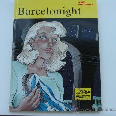 Cómics: BARCELONIGHT. COLECCION TRAZO LIBRE. GRIJALBO. MBE.. Lote 27032912
