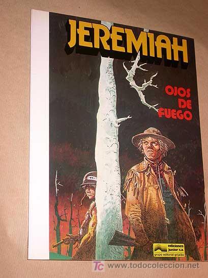 JEREMIAH Nº 4. OJOS DE FUEGO. HERMANN. EDICIONES JUNIOR 1981. NUEVO. +++++ (Tebeos y Comics - Grijalbo - Jeremiah)