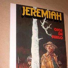 Cómics: JEREMIAH Nº 4. OJOS DE FUEGO. HERMANN. EDICIONES JUNIOR 1981. NUEVO. +++++. Lote 25880297