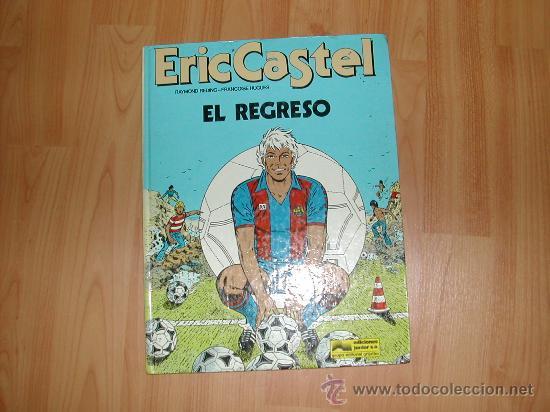 ERIC CASTEL EL REGRESO GRIJALBO JUNIOR FUTBOL CLUB BARCELONA (Tebeos y Comics - Grijalbo - Eric Castel)