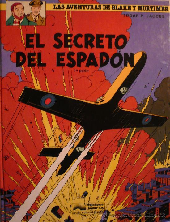 BLAKE Y MORTIMER / EL SECRETO DEL ESPADON (1ª PARTE) / EDGARD P. JACOBS (Tebeos y Comics - Grijalbo - Blake y Mortimer)
