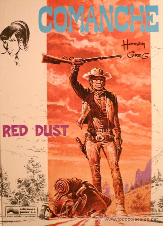 COMANCHE / RED DUST, POR HERMANN Y GREG (Tebeos y Comics - Grijalbo - Comanche)