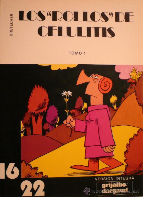 BRETECHER / LOS ROLLOS DE CELULITIS (Tebeos y Comics - Grijalbo - Otros)