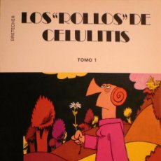 Cómics: BRETECHER / LOS ROLLOS DE CELULITIS. Lote 24750721