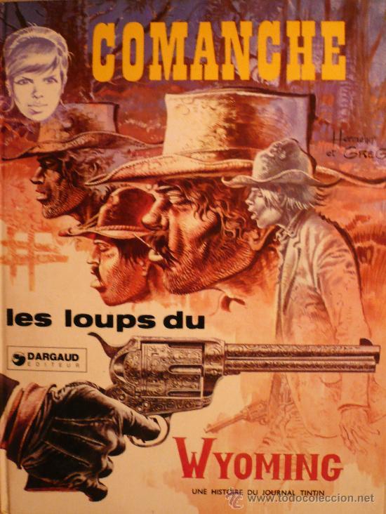 COMANCHE / LES LOUPS DU WYOMING POR HERMANN Y GRIEG (Tebeos y Comics - Grijalbo - Comanche)