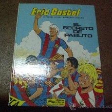 Cómics: COMIC ERIC CASTEL NUM 6 EL SECRETO DE PABLITO ED GRIJALBO AÑOS 80 EN CASTELLANO. Lote 26332054