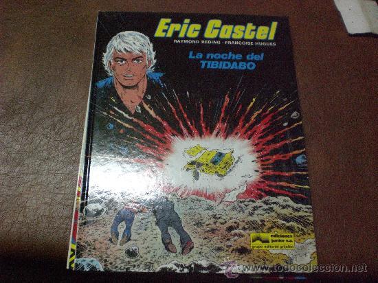 COMIC ERIC CASTEL NUM 7 LA NOCHE DEL TIBIDABO ED GRIJALBO AÑOS 80 EN CASTELLANO (Tebeos y Comics - Grijalbo - Eric Castel)