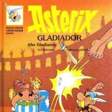 Cómics: ASTERIX GLADIADOR - UDERZO/GOSCINNY - GRIJALBO/DARGAUD/HODDER - 1996 - EN CATALAN Y INGLES. Lote 16321974