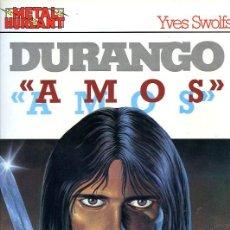Cómics: DURANGO - AMOS - METAL HURLANT - COLECCIÓN METAL Nº 25 - EUROCOMIC - 1987. Lote 22662043