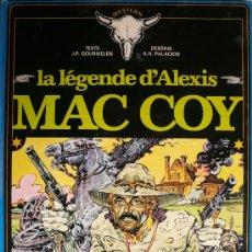 Cómics: LA LEGENDE D'ALEXIS MAC COY / J.P. GOURMELEN Y A.H. PALACIOS. Lote 27084134