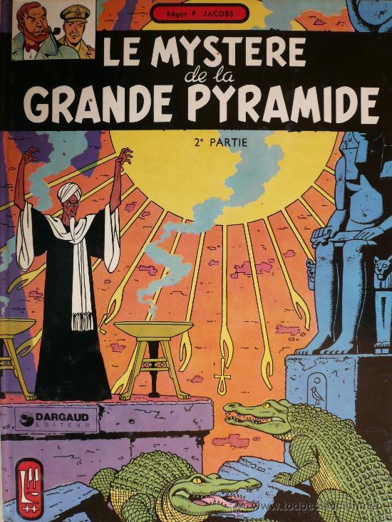 BLAKE ET MORTIMER / E.P. JACOBS / LE MYSTERE DE LA GRANDE PYRAMIDE / TOMO 2 (Tebeos y Comics - Grijalbo - Blake y Mortimer)