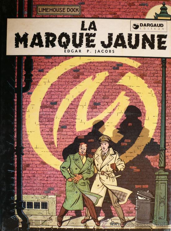 BLAKE ET MORTIMER / E.P. JACOBS / LA MARQUE JAUNE (Tebeos y Comics - Grijalbo - Blake y Mortimer)