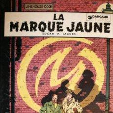 Cómics: BLAKE ET MORTIMER / E.P. JACOBS / LA MARQUE JAUNE. Lote 26693104