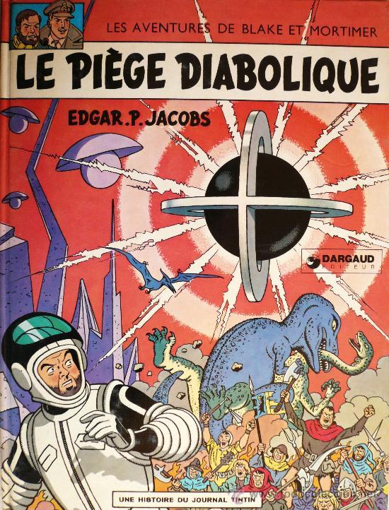 BLAKE ET MORTIMER / E.P. JACOBS / LE PIÈGE DIABOLIQUE (Tebeos y Comics - Grijalbo - Blake y Mortimer)