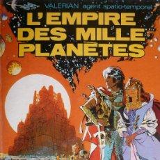Cómics: VALERIAN / L'EMPIRE DES MILLE PLANÈTES. Lote 26864927