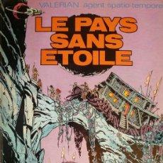 Cómics: VALERIAN / LE PAYS SANS ETOILE. Lote 26864926