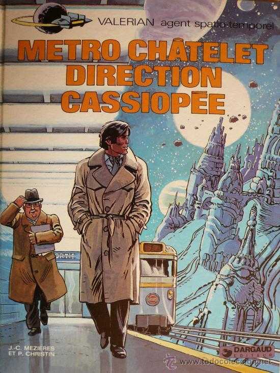 VALERIAN / METRO CHATELET DIRECTION CASSIOPÈE (Tebeos y Comics - Grijalbo - Valerian)