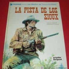 Cómics: LA PISTA DE LOS SIOUX. TENIENTE BLUEBERRY. GIRAUD. EDIT. GRIJALBO/DARGAUD. 1971. Lote 46904694