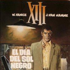 Cómics: XIII / EL DIA DEL SOL NEGRO . Lote 26596976