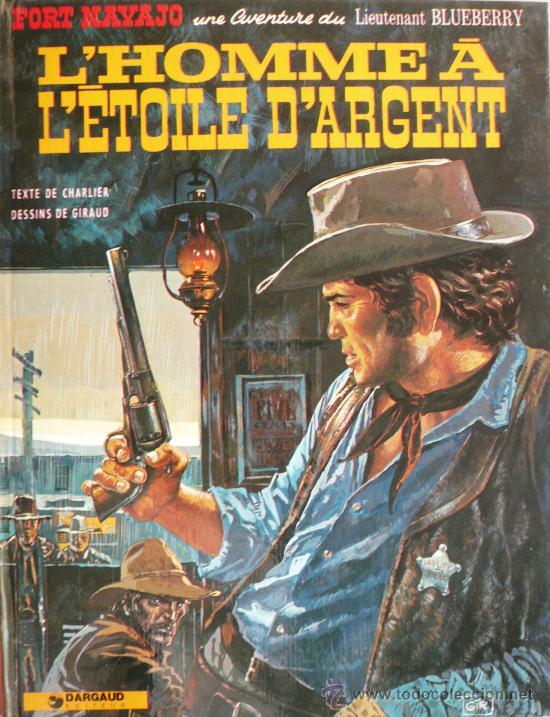 BLUEBERRY / L'HOMME A L'ETOILE D'ARGENT (Tebeos y Comics - Grijalbo - Blueberry)