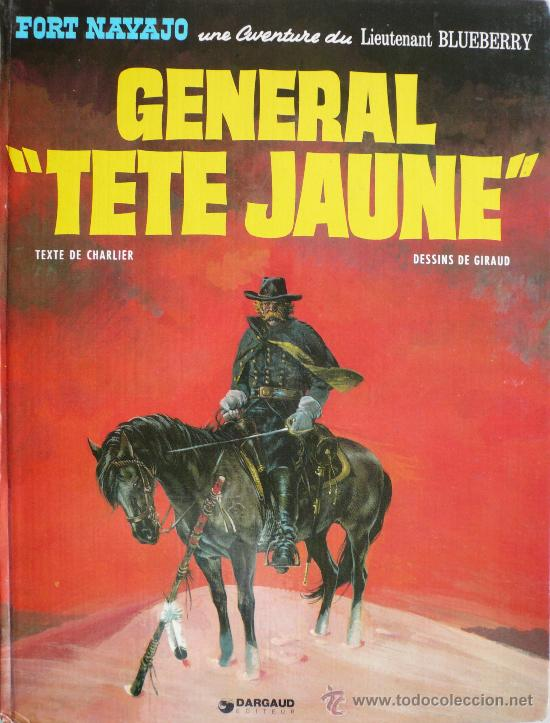 BLUEBERRY / GENERAL TETE JAUNE (Tebeos y Comics - Grijalbo - Blueberry)