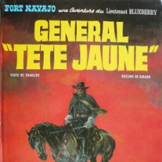 Cómics: BLUEBERRY / GENERAL TETE JAUNE. Lote 27112612