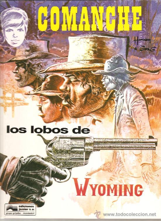 COMANCHE Nº 3 LOS LOBOS DE WYOMING EDICIONES JUNIOR TAPA DURA (Tebeos y Comics - Grijalbo - Comanche)
