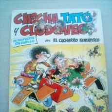 Cómics: CHICHA TATO Y CLODOVEO Nº 4 EL CACHARRO FANTASTICO / GRIJALBO 1987. Lote 26605463