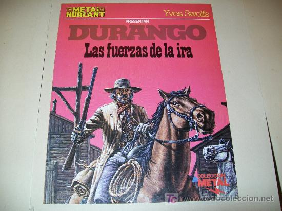 LC 11 - COMIC METAL HURLANT 12 - DURANGO - LAS FUERZAS DE LA IRA - YVES SWOLFS - BUENO (Tebeos y Comics - Grijalbo - Durango)