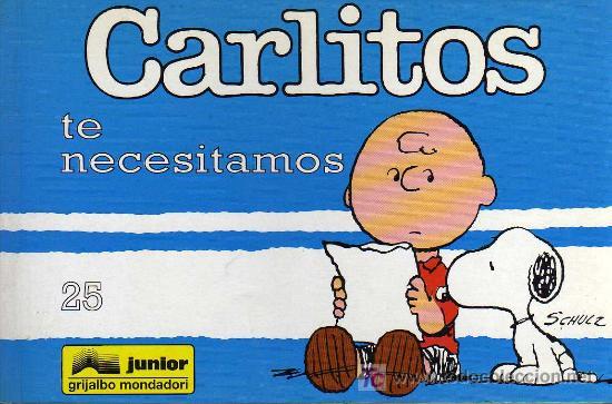 CARLITOS, TE NECESITAMOS, Nº 25 - SCHULZ - JUNIOR/GRIJALBO MONDADORI 1995 (Tebeos y Comics - Grijalbo - Otros)